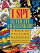 Go to record I spy ultimate challenger! : a book of picture riddles