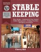 Go to record Stablekeeping : a visual guide to safe and healthy horseke...