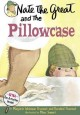 Go to record Nate the Great and the pillowcase