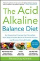 Go to record The acid alkaline balance diet : an innovative program tha...
