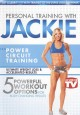 Go to record Personal training with Jackie : power circuit training.