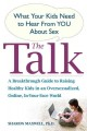 Go to record The talk : what your kids need to hear from you about sex
