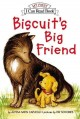 Go to record Biscuit's big friend
