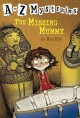 Go to record The missing mummy