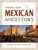 Go to record Finding your Mexican ancestors : a beginner's guide