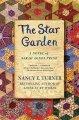 Go to record The star garden : / a novel of Sarah Agnes Prine