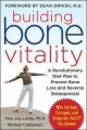 Go to record Building bone vitality : a revolutionary diet plan to prev...