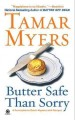 Go to record Butter safe than sorry : a Pennsylvania Dutch mystery with...