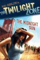 Go to record Rod Serling's The twilight zone : the midnight sun