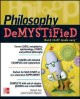 Go to record Philosophy demystified : hard stuff made easy