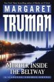 Go to record Murder inside the Beltway: a capital crimes novel