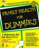 Go to record Family health for dummies