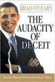 Go to record Audacity of deceit : Barack Obama's war on American values