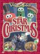 Go to record Veggie tales. The Star of Christmas