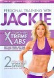 Go to record Personal training with Jackie. Crunch-free xtreme abs