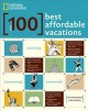 Go to record The 100 best affordable vacations