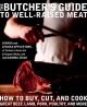 Go to record The butcher's guide to well-raised meat : how to buy, cut,...