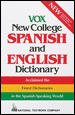 Go to record Vox new college Spanish and English dictionary : English-S...