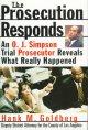 Go to record The prosecution responds : an O.J. Simpson trial prosecuto...
