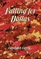 Go to record Falling for Dallas
