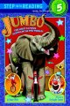 Go to record Jumbo : the most famous elephant in the world!