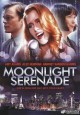 Go to record Moonlight serenade (Videorecording)