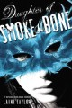 Go to record Daughter of smoke & bone