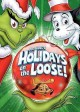 Go to record Dr. Seuss's holidays on the loose!