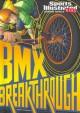 Go to record BMX breakthrough