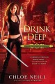 Go to record Drink deep : a Chicagoland vampires novel