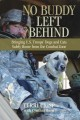 Go to record No buddy left behind : bringing U.S. troops' dogs and cats...