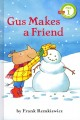 Go to record Gus makes a friend
