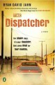 Go to record The dispatcher : a novel