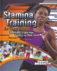 Go to record Stamina training for teen athletes : exercises to take you...