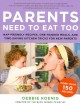 Go to record Parents need to eat too : nap-friendly cooking, one-handed...