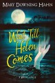 Go to record Wait till Helen comes : a ghost story