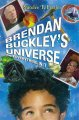 Go to record Brendan Buckley's universe and everything in it