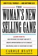 Go to record The Woman's new selling game : how to sell yourself and an...