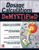 Go to record Dosage calculations demystified: a self-teaching guide