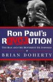 Go to record Ron Paul's revolution : the man and the movement he inspired