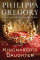 Go to record The kingmaker's daughter