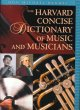 Go to record The Harvard concise dictionary of music and musicians