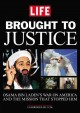 Go to record Brought to justice : Osama Bin Laden's war on America and ...