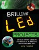 Go to record Brilliant LED projects : 20 electronic designs for artists...