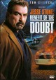 Go to record Jesse Stone. Benefit of the doubt