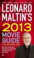 Go to record Leonard Maltin's 2013 movie guide : the modern era