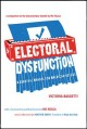 Go to record Electoral dysfunction : a survival manual for American vot...
