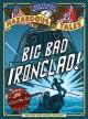 Go to record Big bad ironclad! : a Civil War steamship showdown