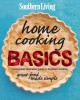 Go to record Southern living home cooking basics : a complete illustrat...