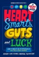 Go to record Heart, smarts, guts, and luck : what it takes to be an ent...